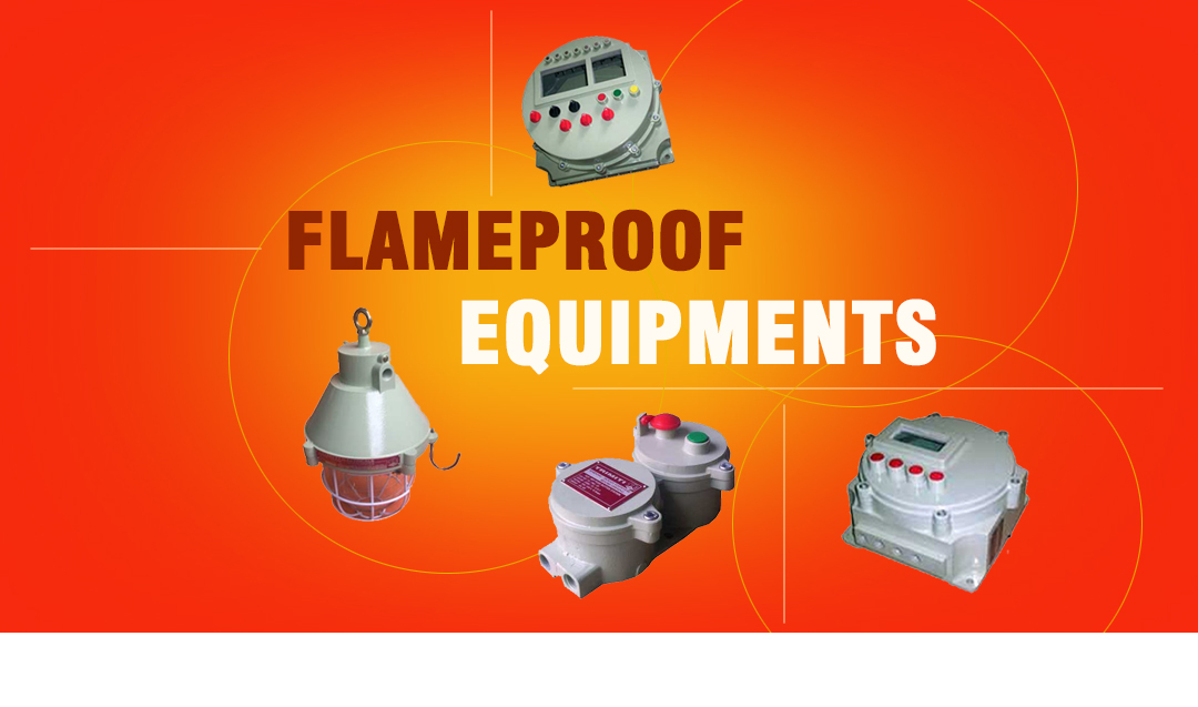 Flameproof Equipments Manufacturers